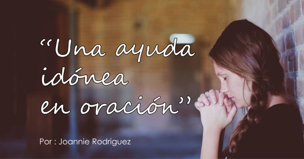 Una Ayuda Idónea En Oración