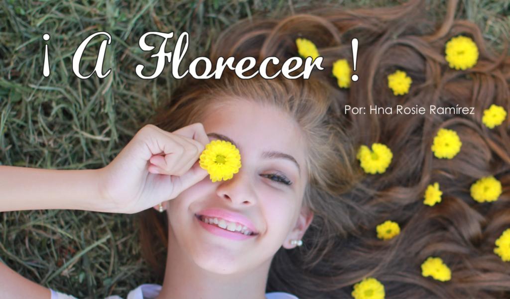 ¡A Florecer!